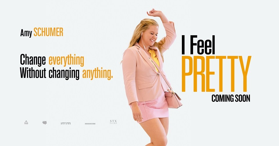 """I Feel Pretty""- A Movie Everyone Should See!"